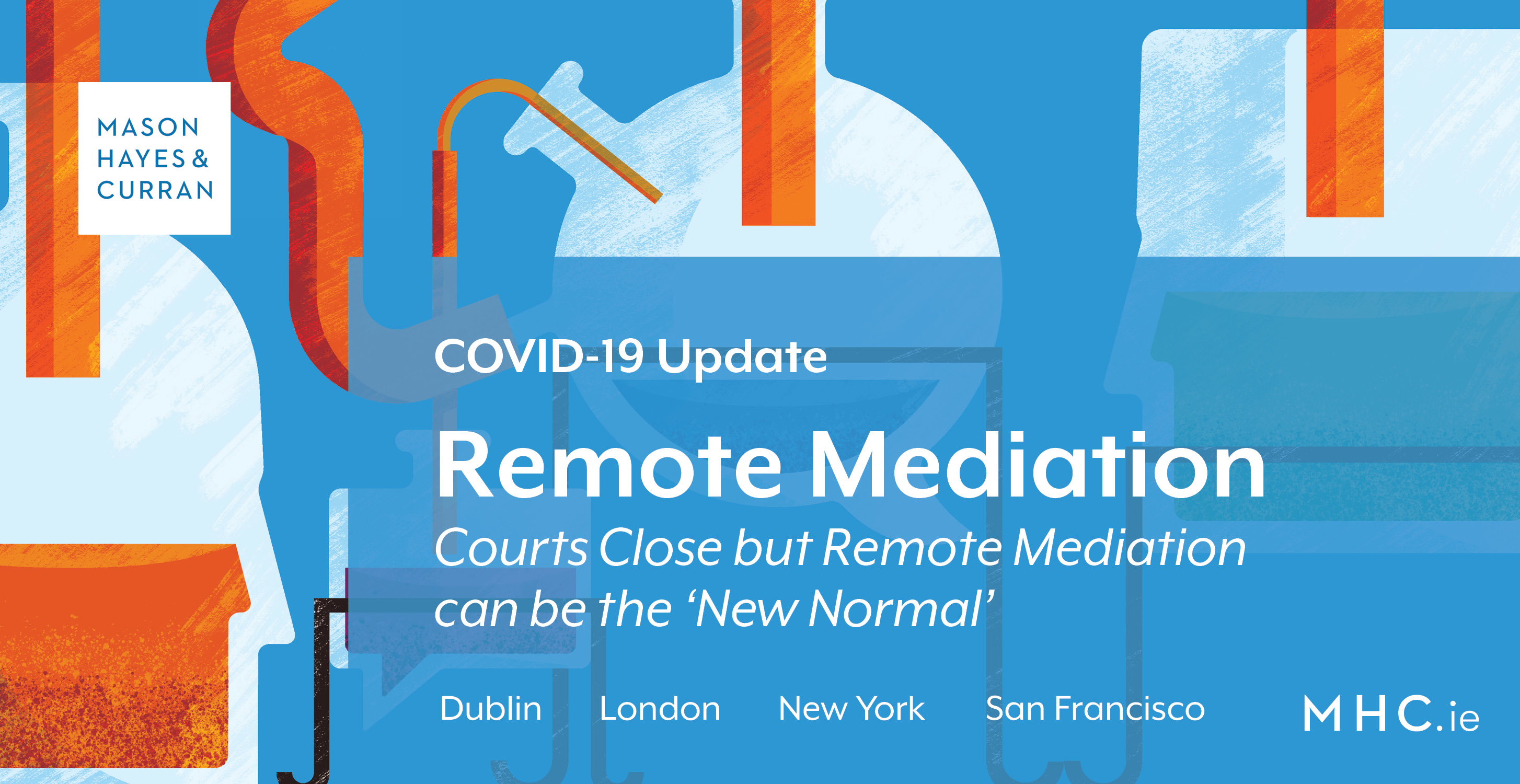 Covid 19 Courts Close But Remote Mediation Can Be The New Normal