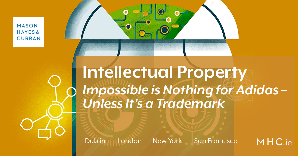 pas mal 75b6b d3866 Intellectual Property Update: Impossible is Nothing for ...